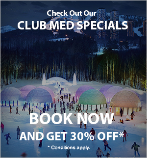 Club Med Specials - 30% off Book now